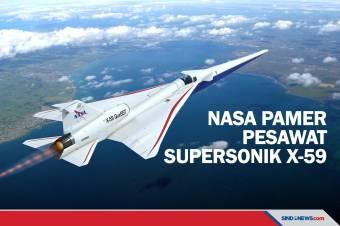 Siap Melesat Tahun Depan, NASA Pamerkan Pesawat Supersonik X59