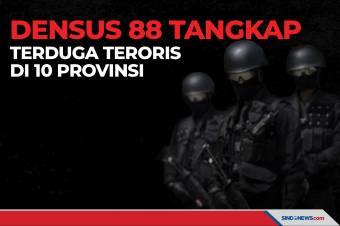 Densus 88 Berhasil Tangkap Terduga Teroris di 10 Provinsi