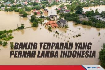 Empat Peristiwa Banjir Terparah yang Pernah Landa Indonesia