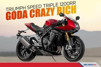 Goda Crazy Rich, Triumph Speed Triple 1200RR Resmi Meluncur
