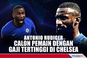 Antonio Rudiger Bisa Jadi Pemain dengan Gaji Tertinggi di Chelsea