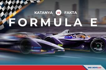 Fakta vs Katanya Tentang Balapan Formula E di DKI Jakarta