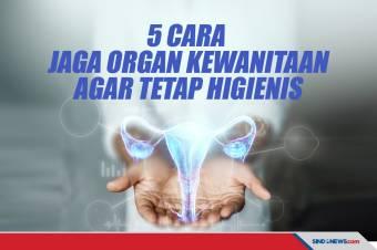 Lima Cara Menjaga Organ Kewanitaan Anda Tetap Higienis