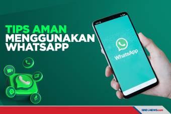 Berikut Ini Sepuluh Tips Aman Menggunakan WhatsApp