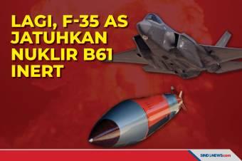 Lagi, Jet Siluman F-35 AS Jatuhkan Nuklir B61 Inert