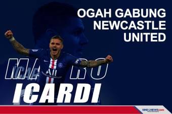 Betah di PSG, Mauro Icardi Ogah Gabung Newcastle United