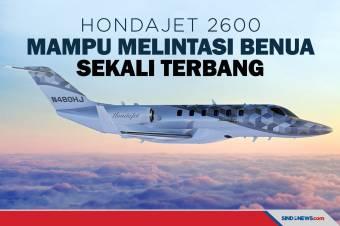 HondaJet 2600 Mampu Melintasi Benua Sekali Terbang