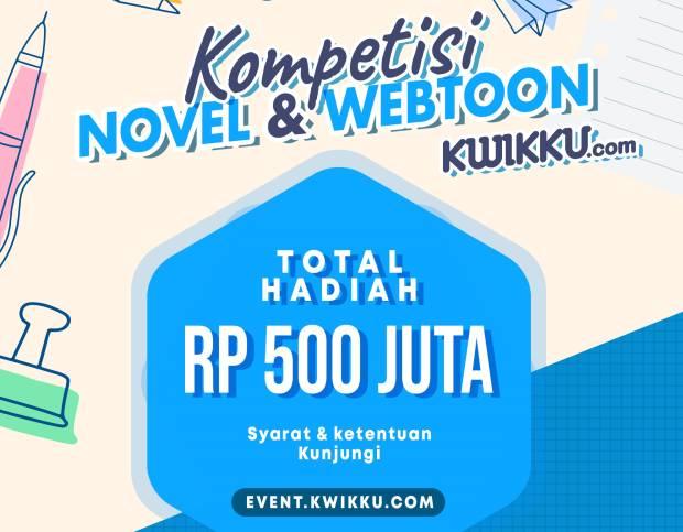 Lomba Novel dan Webtoon Berhadiah 500 Juta Segera Berakhir, Buruan Kirim!