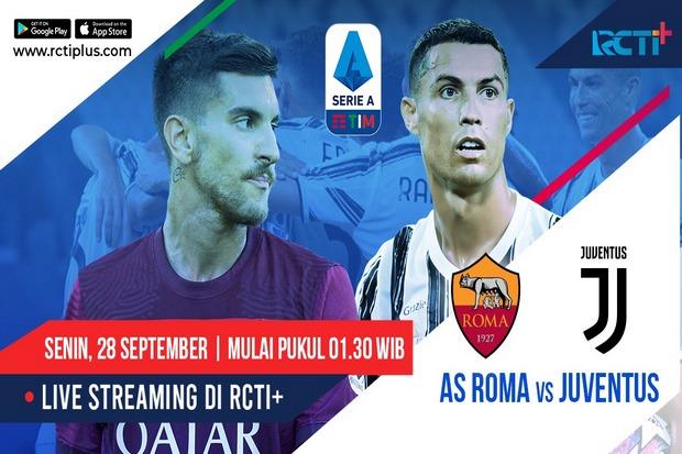 Duel Panas Roma kontra Juventus Siap Hibur Penikmat RCTI Plus