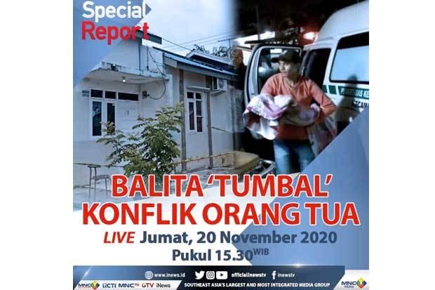 Special Report iNews, Jumat Hari ini Pukul 15.30: Balita Tumbal Konflik Orang Tua