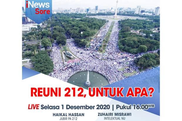 Live, iNews Sore Selasa Pukul 16.00: Reuni 212, Untuk Apa?
