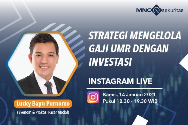 Simak Kiat Jitu Berinvestasi dengan Gaji UMR di Instagram Live MNC Sekuritas Hari Ini Pukul 18.30!