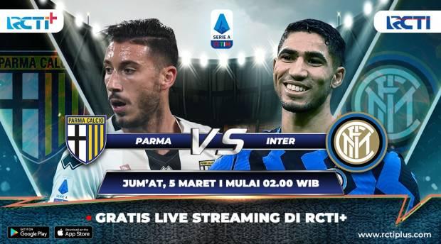 RCTI Plus Tayangkan Parma vs Inter Milan: I Nerazzurri Ingin Terus Berlari