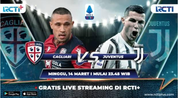Ditayangkan RCTI Plus, Duel Cagliari vs Juventus Bakal Jadi Ajang Pelampiasan