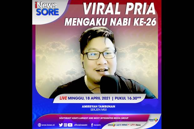 Viral Pria Mengaku Nabi Ke-26, Saksikan Selengkapnya di iNews Sore Minggu Pukul 16.30 WIB