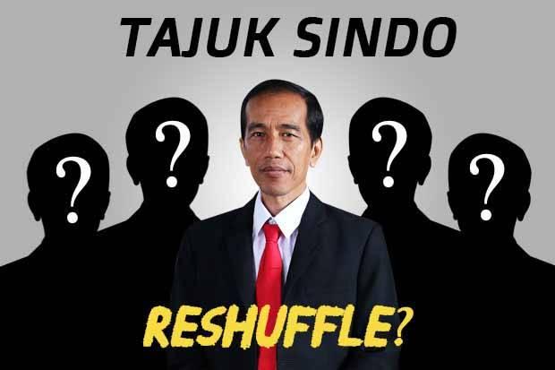 Reshuffle Kabinet Diyakini Juga Menyasar Menteri Bermasalah