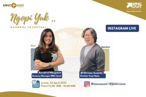 Bisnis Kopi x Investasi? Simak IG Live MNC Asset Management Bersama Kopi Nako!