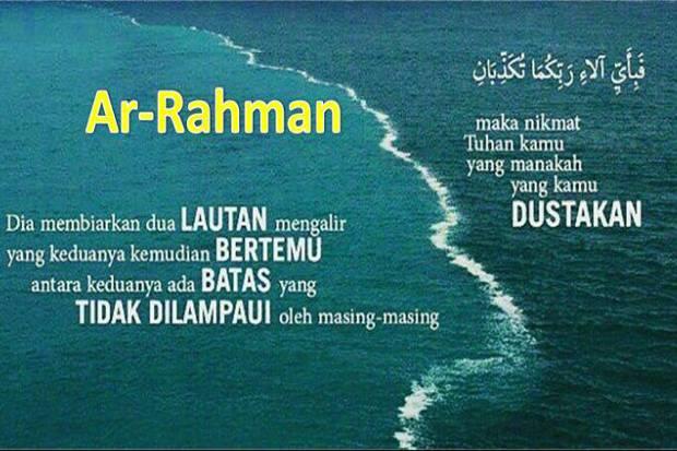 Tadabur Ar-Rahman Ayat 16-19, Dua Lautan Asin dan Tawar Bertemu