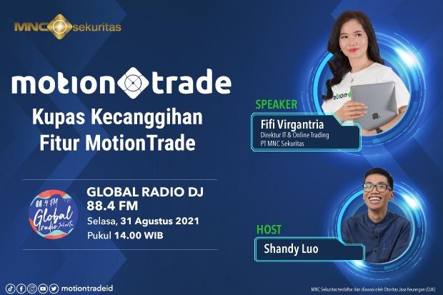 BCAP Kupas Tuntas Kecanggihan MotionTrade dari MNC Sekuritas, Simak di Global Radio Pukul 14.00 Ini!