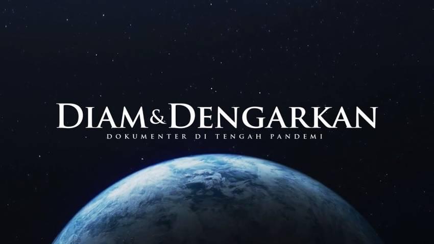 Diam & Dengarkan, Film Dokumenter yang Diisi Deretan Seleb Beken Indonesia