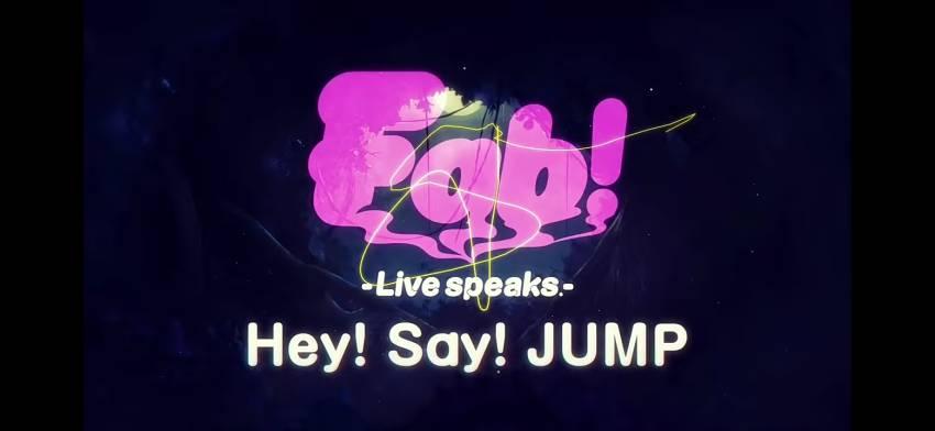 Konser Hey! Say! JUMP Fab! -Live speaks.-, Dunia Dongeng di Atas Panggung